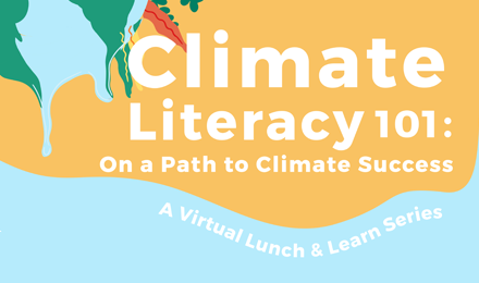 Climate Literacy 101: On a Path to Climate Success